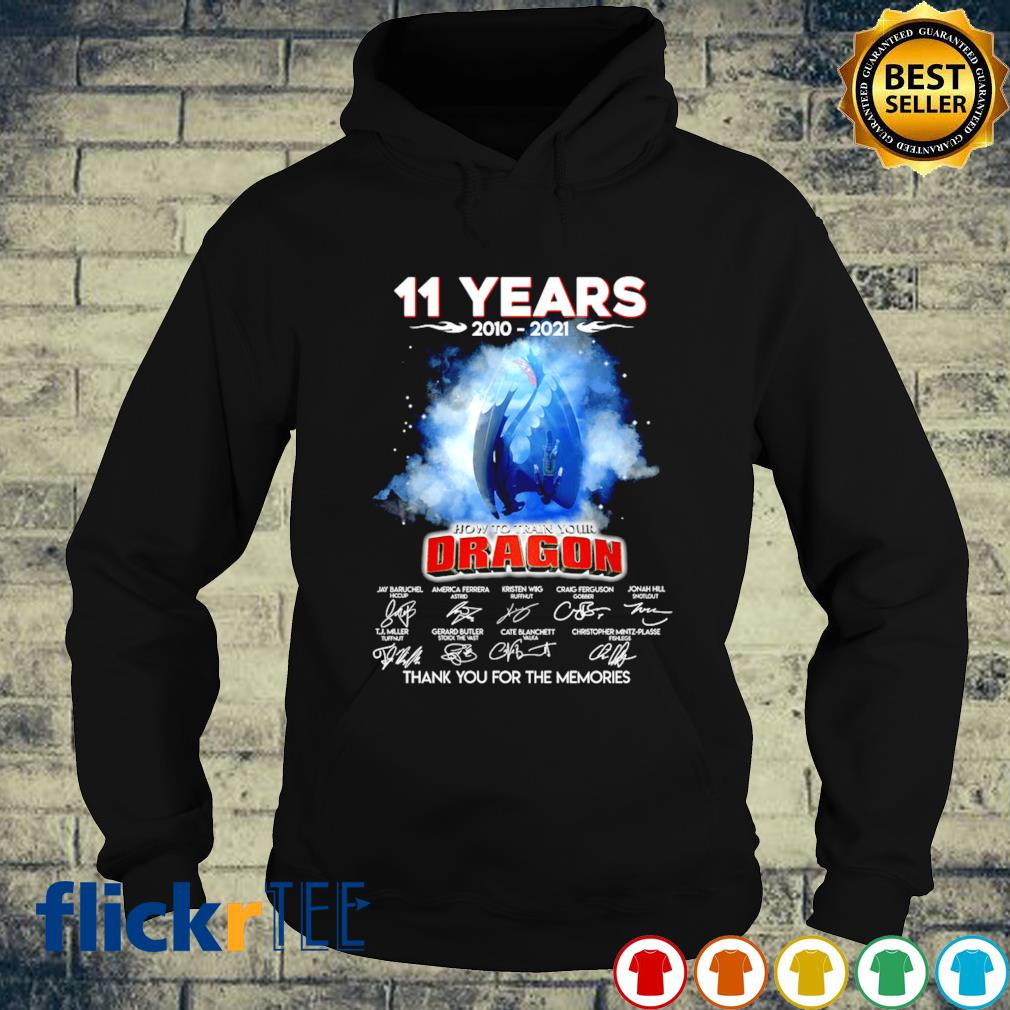 11 years of How To Train Your Dragon 2010 2021 s hoodie