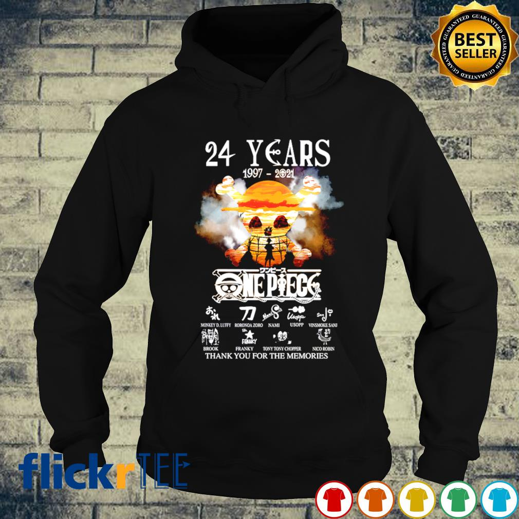 24 years of One Piece 1997 2021 thank you for the memories s hoodie