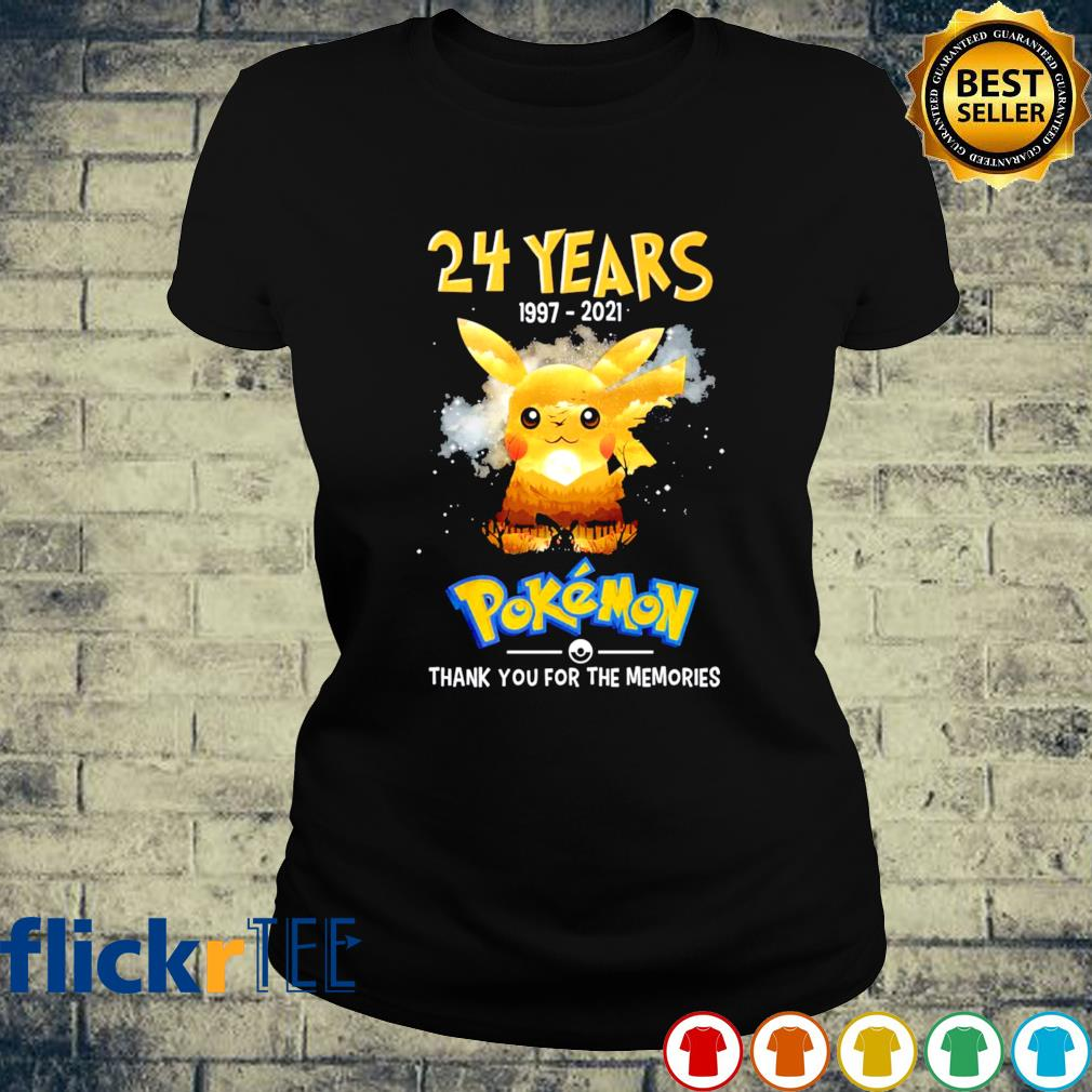24 years of Pokemon 1997 2021 thank you for the memories s ladies-tee