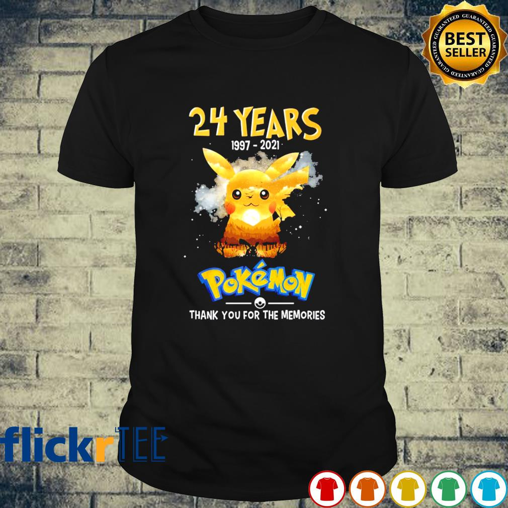 24 years of Pokemon 1997 2021 thank you for the memories shirt