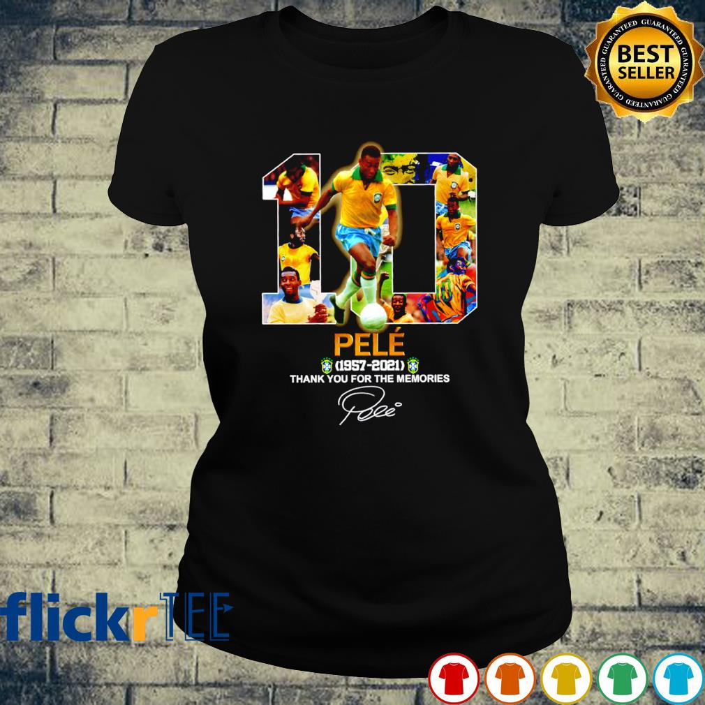 Pele 1957 2021 thank you for the memories s ladies-tee