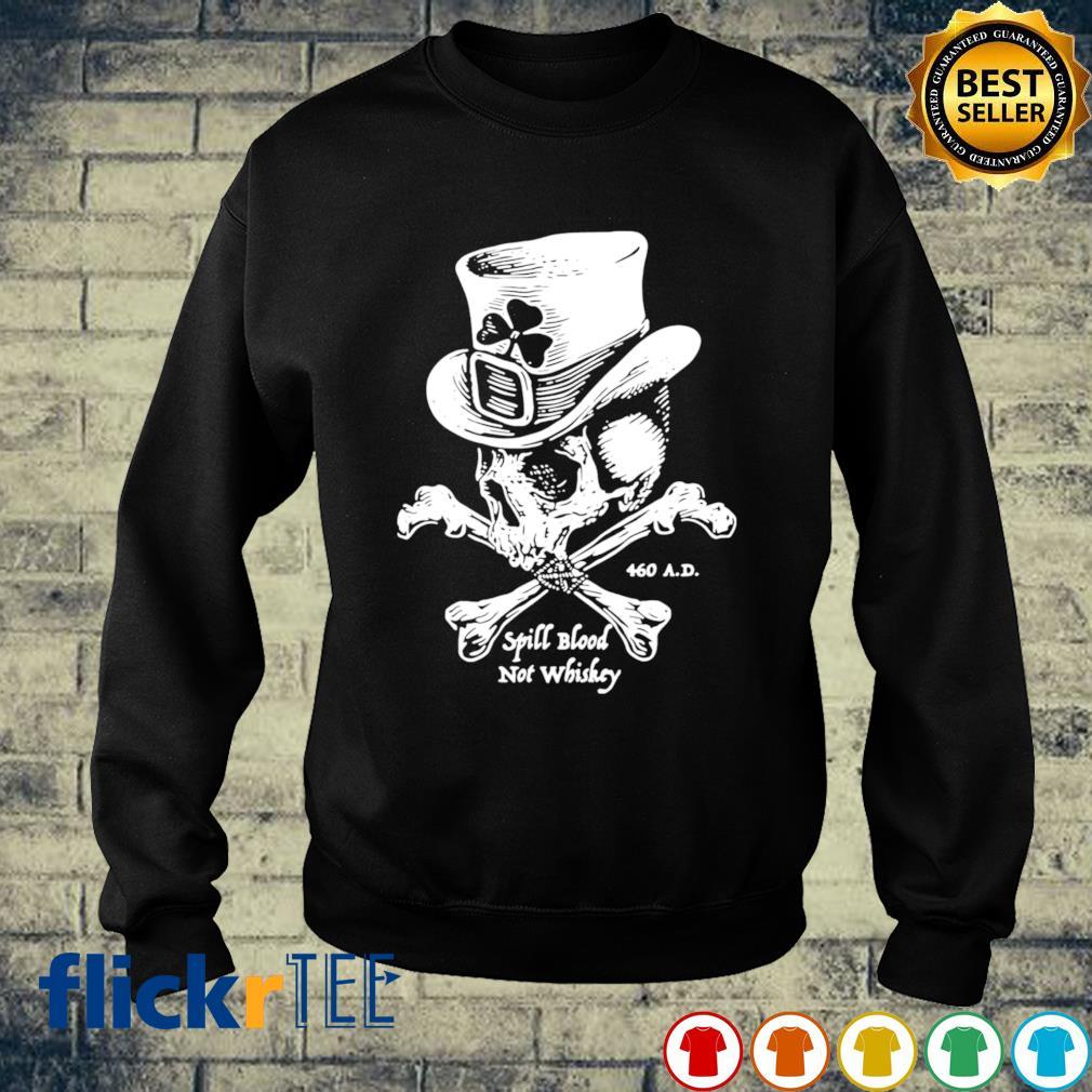 Skull spill blood not whiskey s sweater