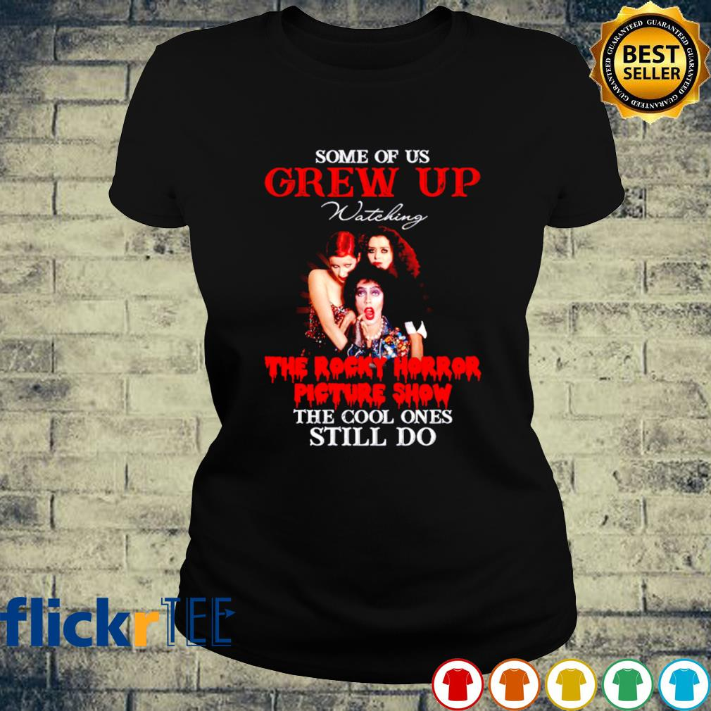 Some of us grew up watching The Rocky Horror Picture Show s ladies-tee