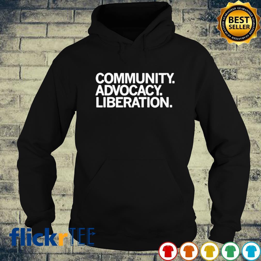 Community advocacy liberation s hoodie