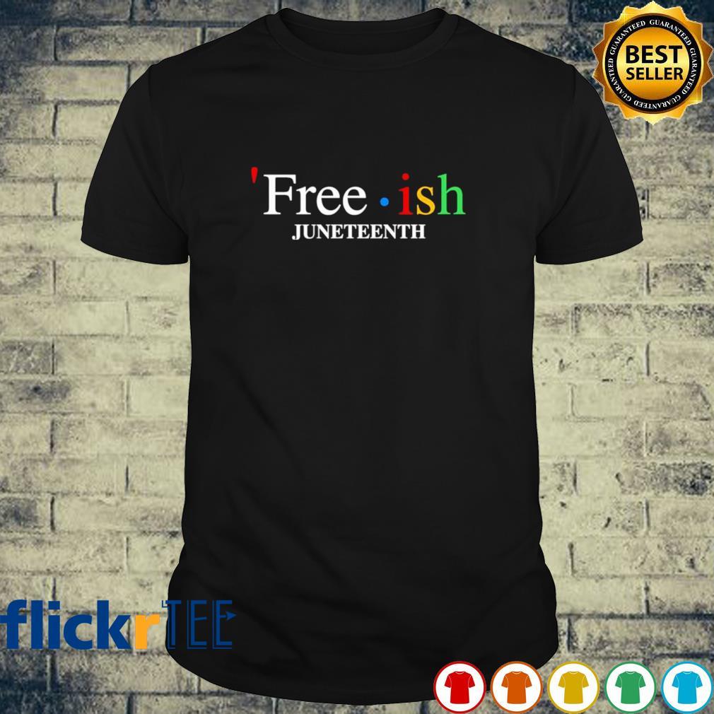 Free ish juneteenth shirt