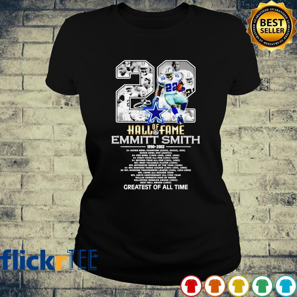 Hall of Fame 22 Emmitt Smith 1990 2002 greatest of all time s ladies-tee