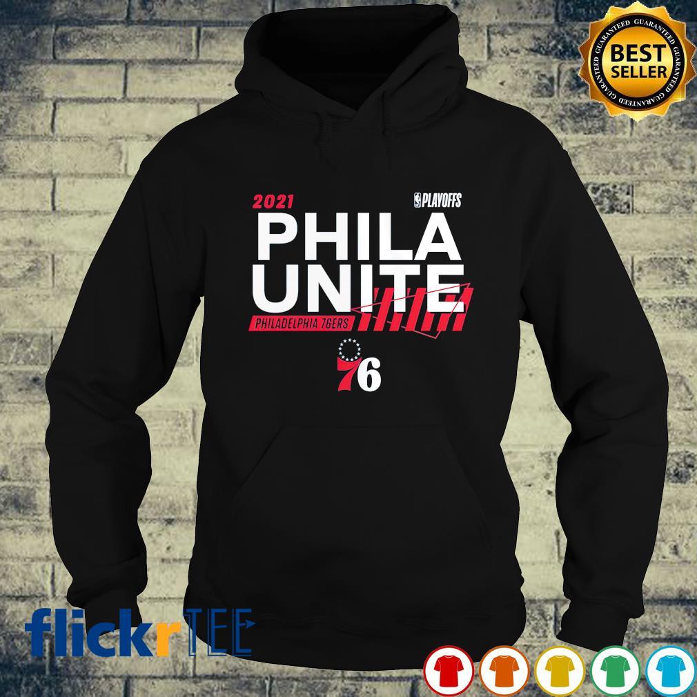 2021 NBA Playoffs Phila Unite Philadelphia 76ers s hoodie