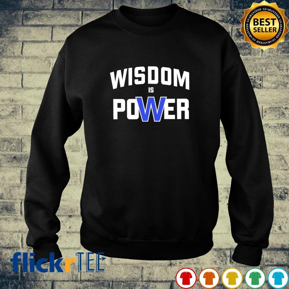 Wisdom is power sweater