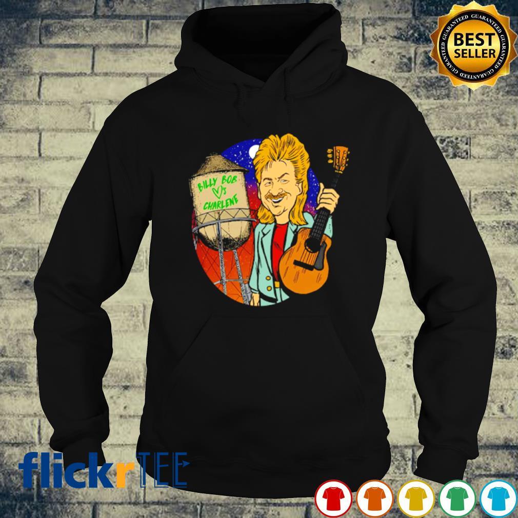 Joe Diffie Billy Bob loves Charlene s hoodie