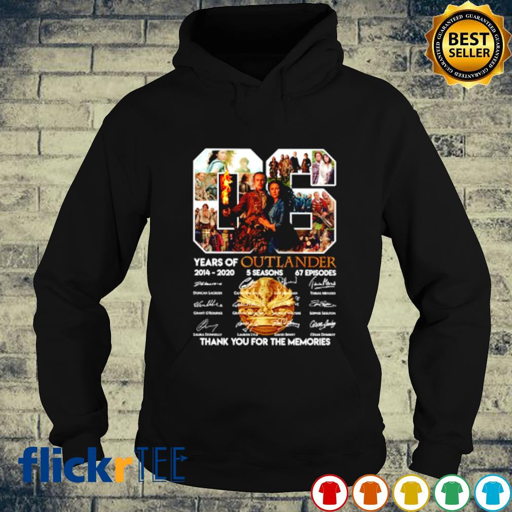 06 years of Outlander 2014 2020 thank you for the memories s hoodie