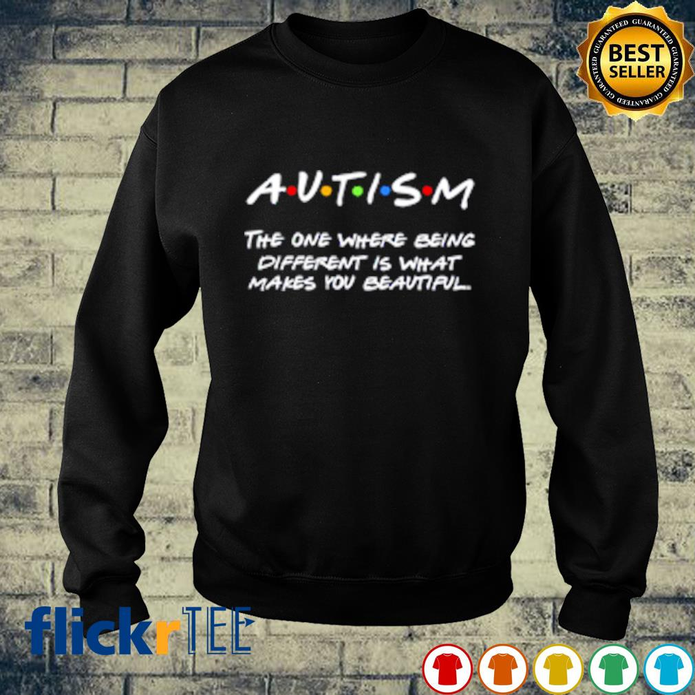 Autism the one where being different is what makes you beautiful s sweater