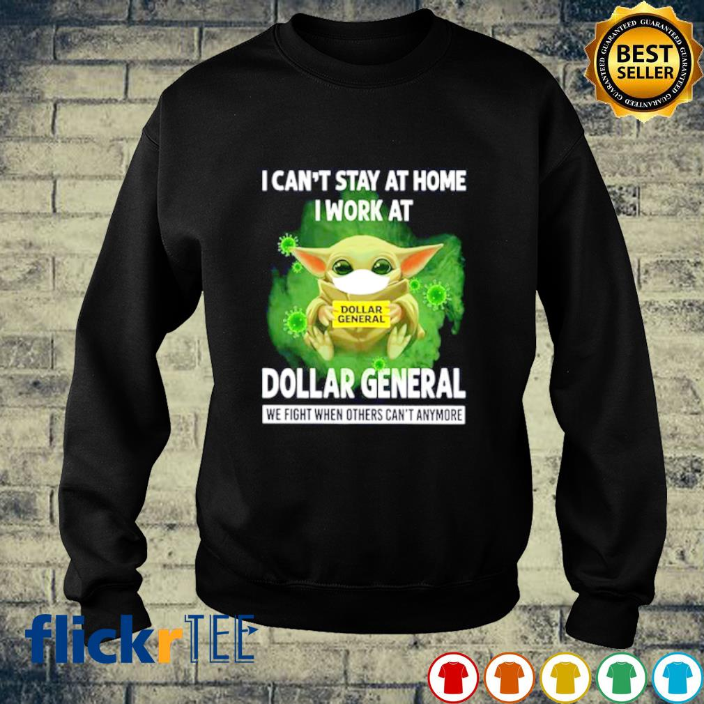 Baby Yoda facemask I can't stay at home I work at Dollar General s sweater