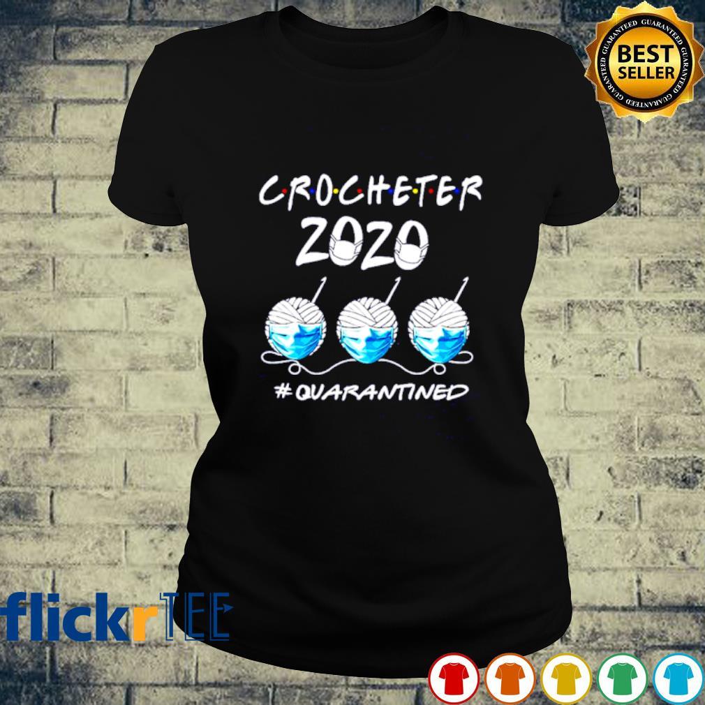 Crocheter 2020 quarantined Covid-19 s ladies-tee
