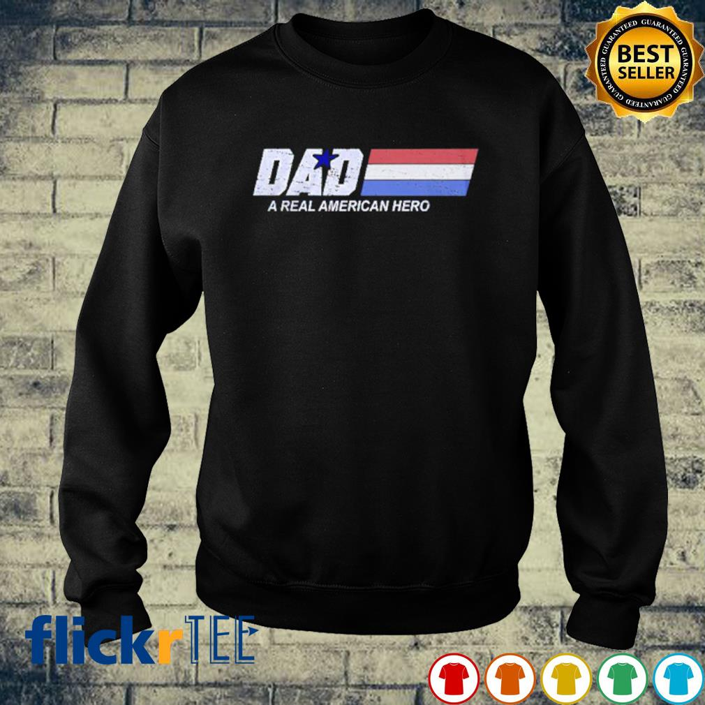 Dad a real American hero s sweater