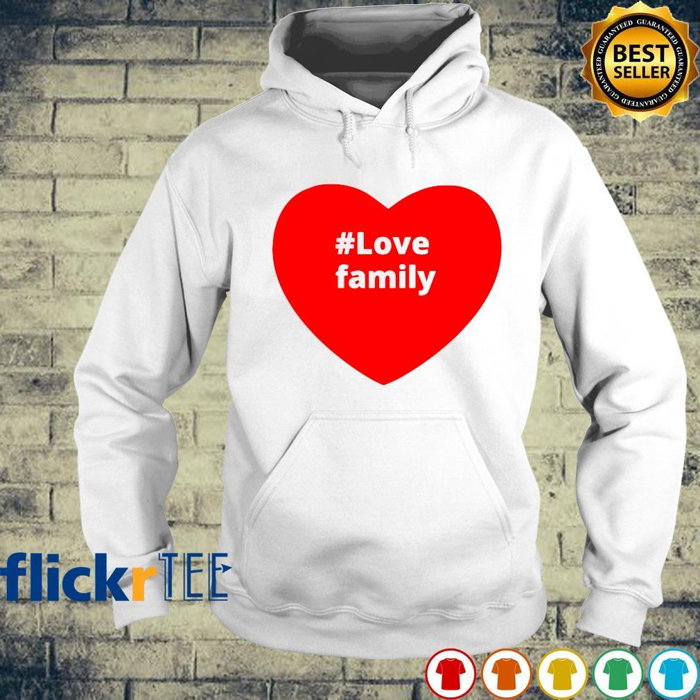 Love family heart s hoodie