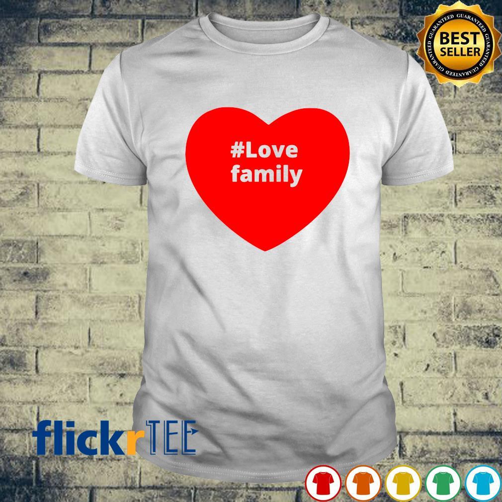 Love family heart shirt