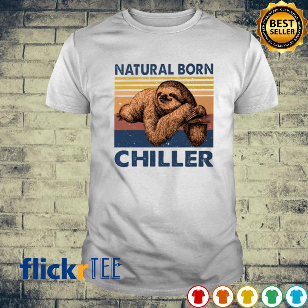 Sloth Natural born chiller vintage shirt
