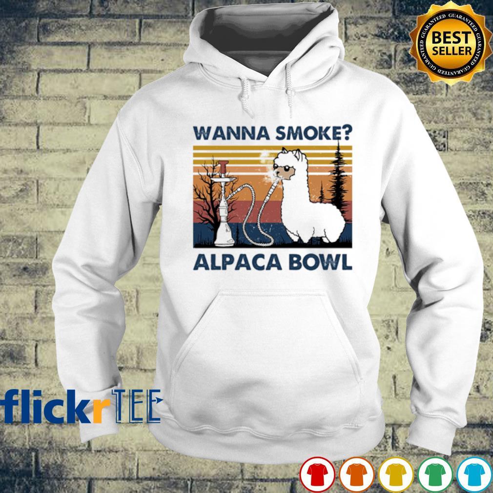 Wanna smoke alpaca bowl vintage s hoodie