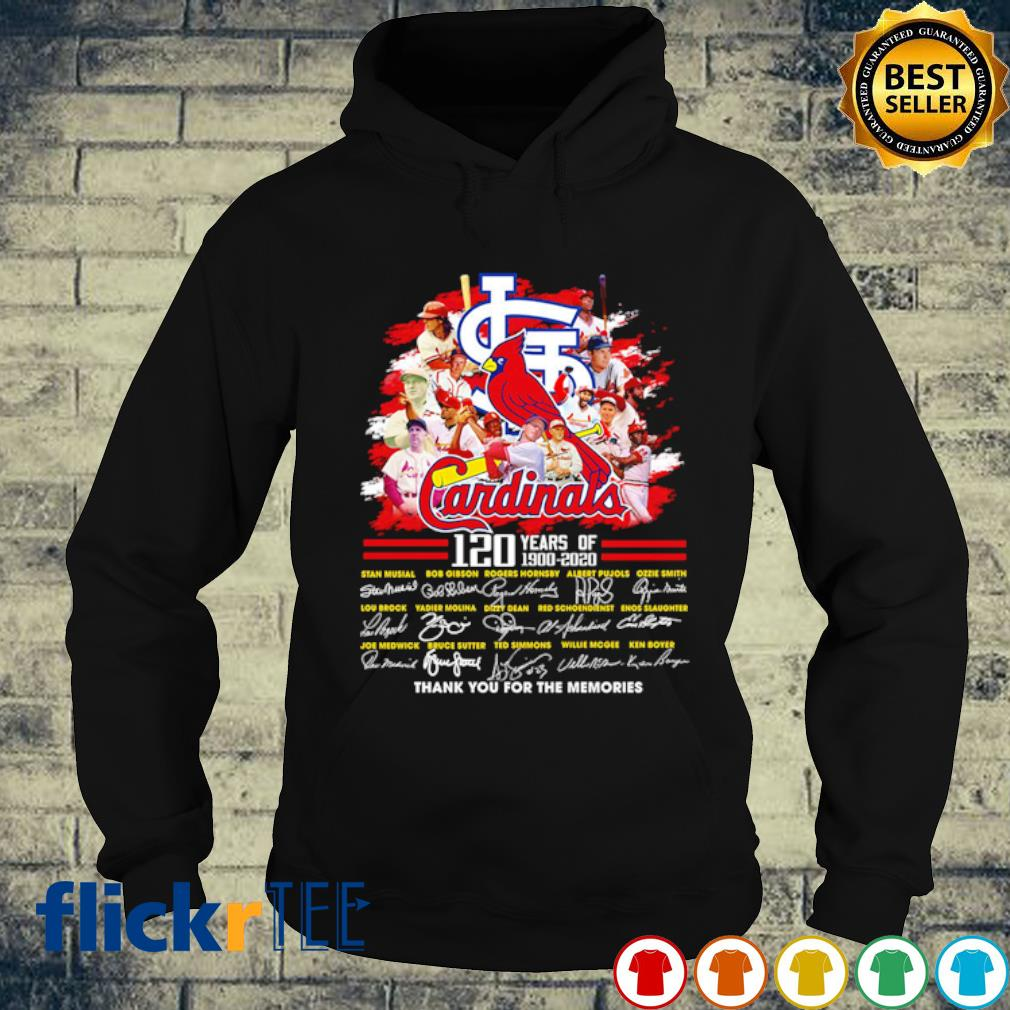 120 years of Cardinals 1900 2020 thank you for the memories signature s hoodie