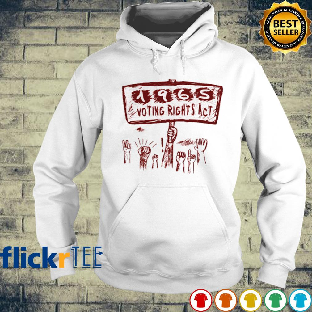 1965 voting rights act juneteenth s hoodie