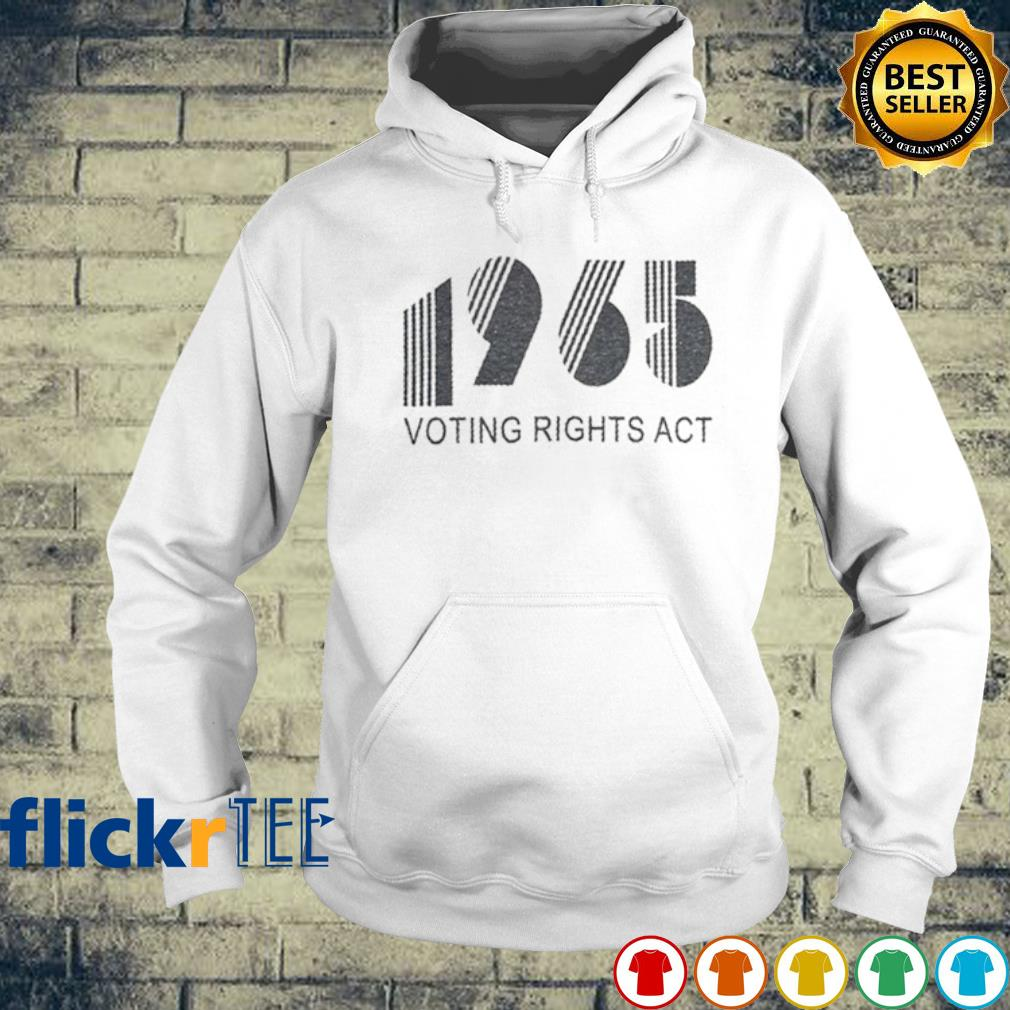 1965 voting rights act s hoodie