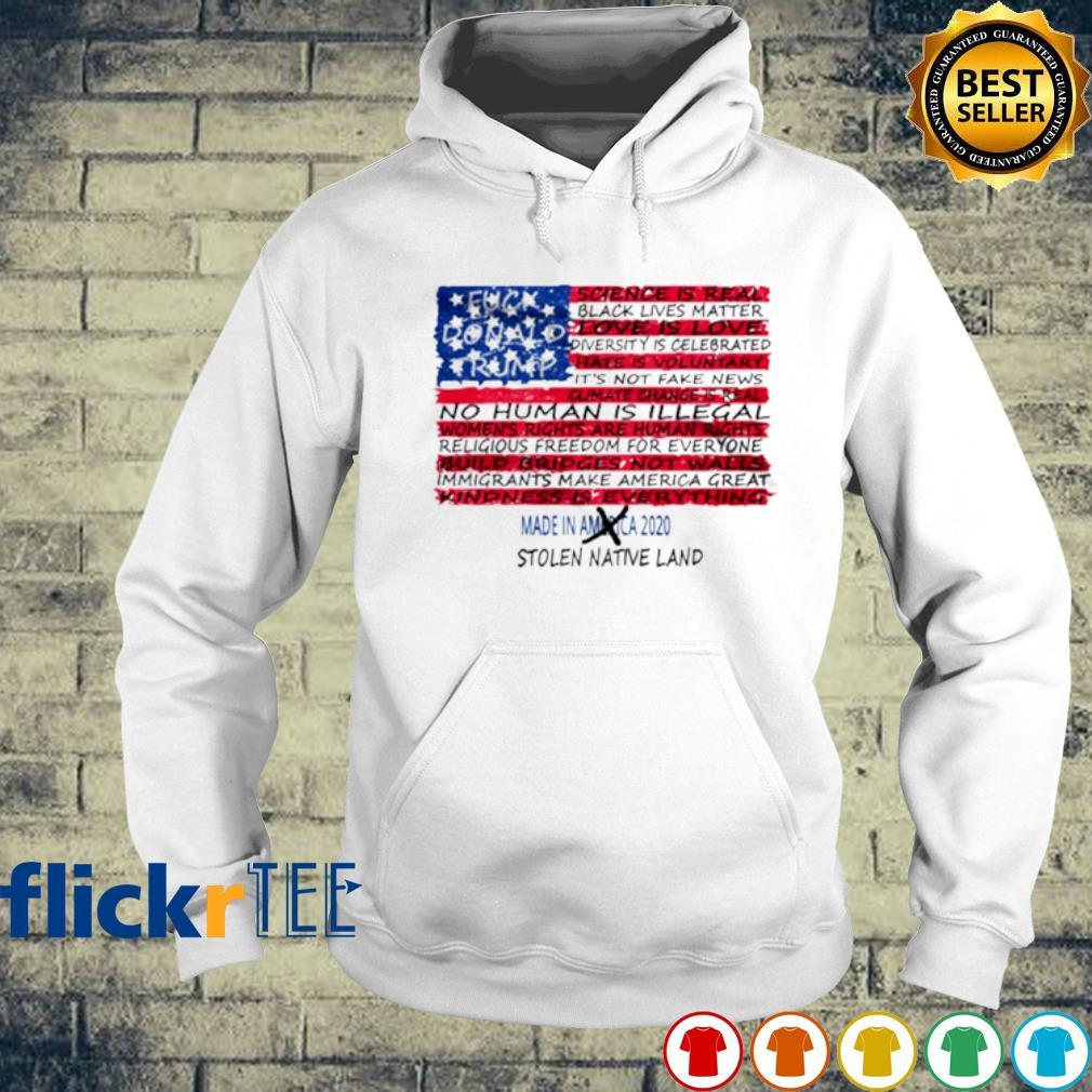 American flag fuck Donald Trump stolen native land s hoodie