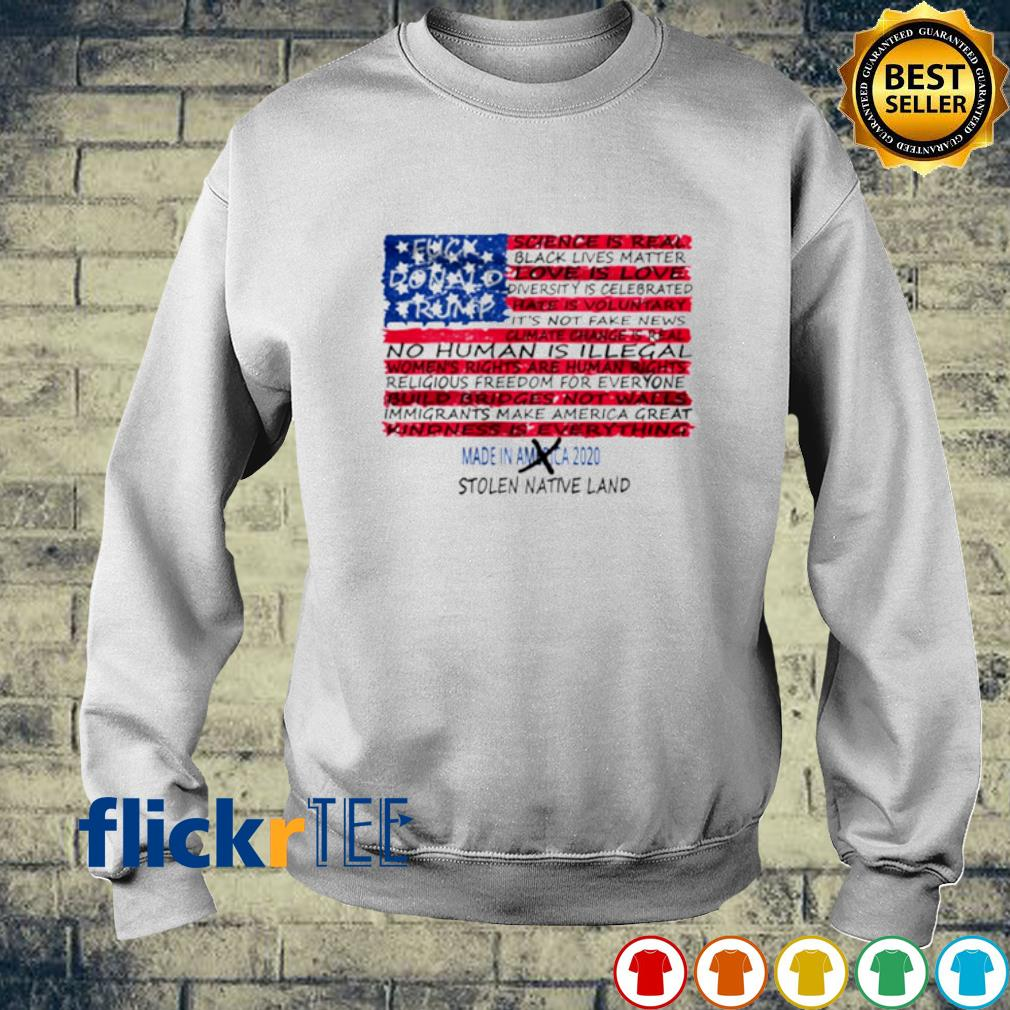 American flag fuck Donald Trump stolen native land s sweater