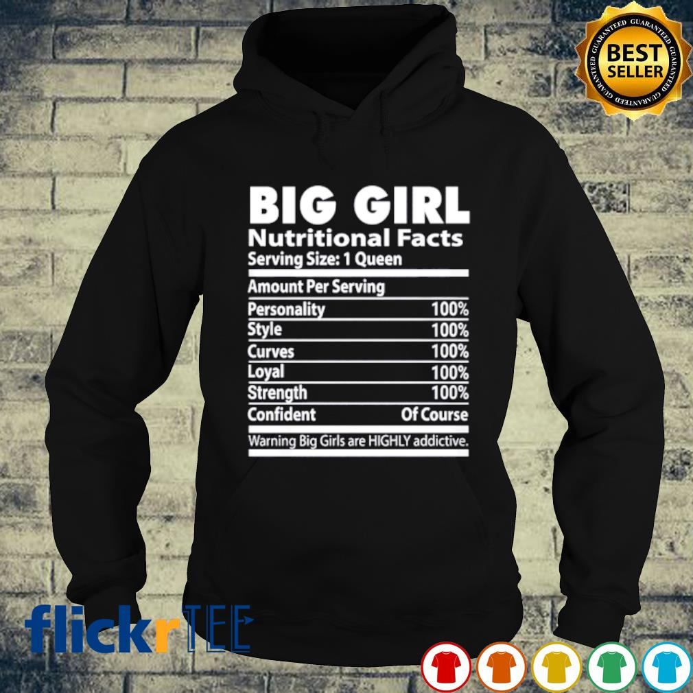 Big Girl Nutritional facts s hoodie