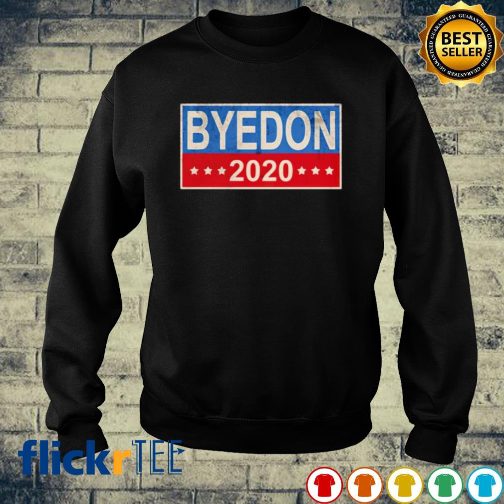 Byedon 2020 election s sweater