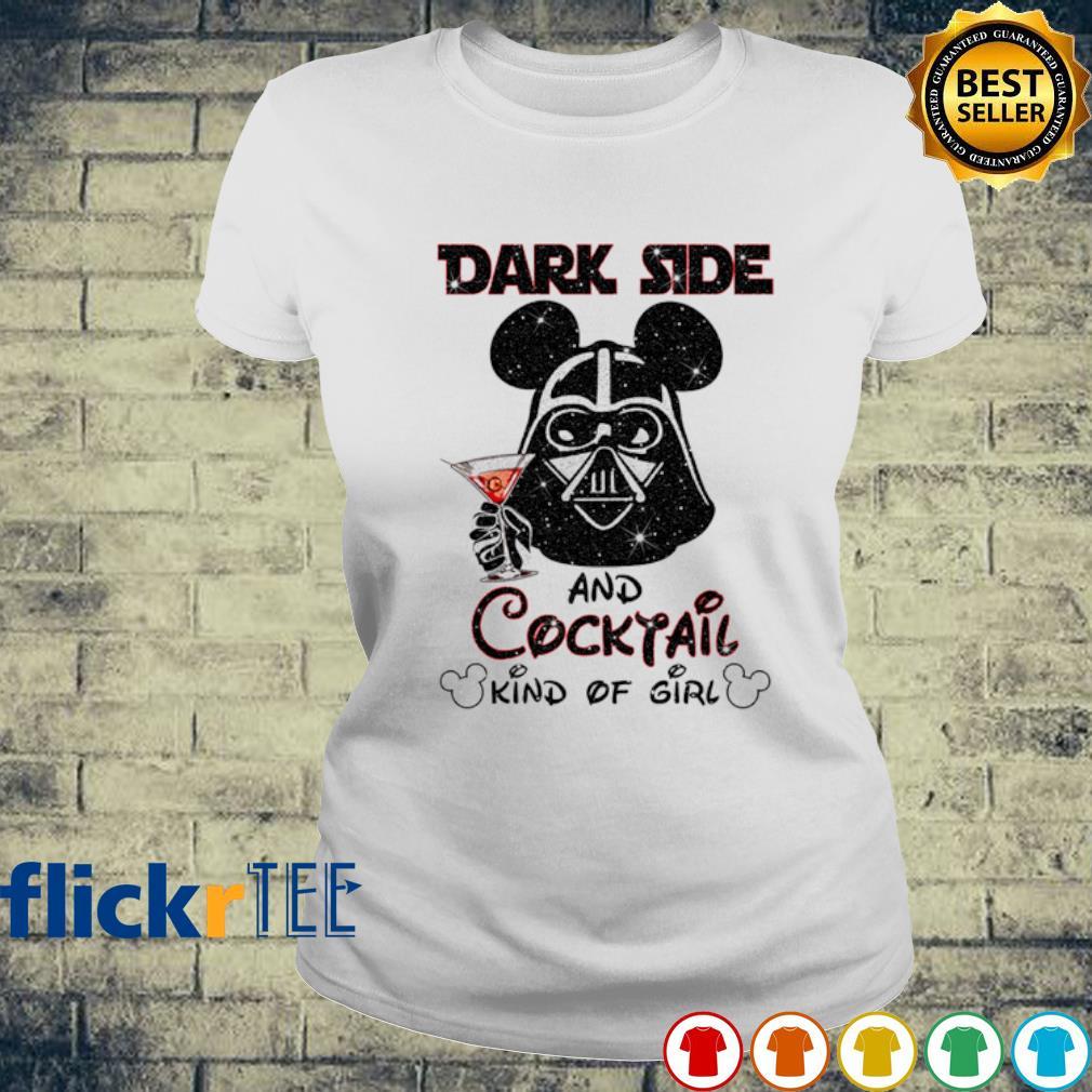 Darth Vader dark side and Cocktail kind of girl s ladies-tee