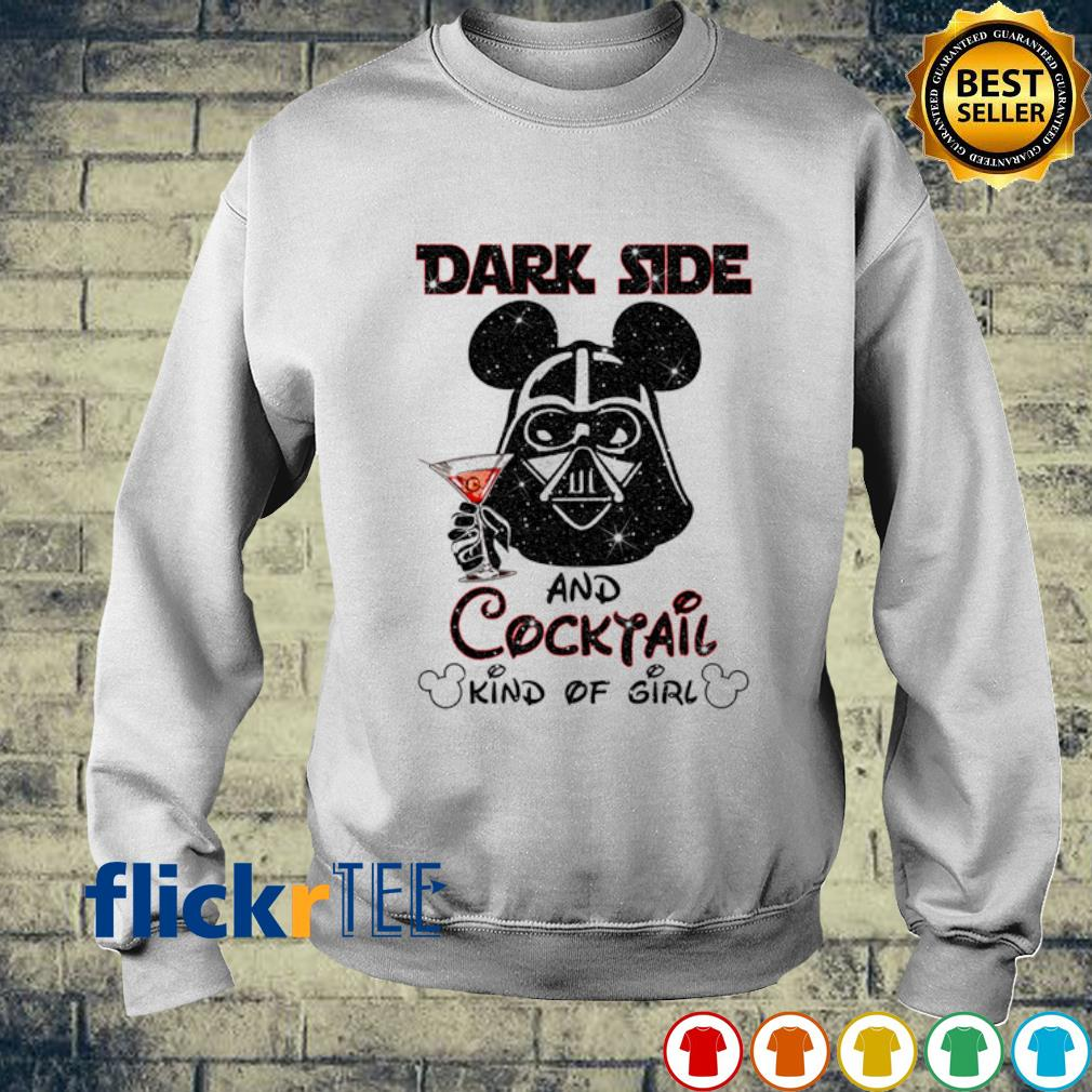 Darth Vader dark side and Cocktail kind of girl s sweater