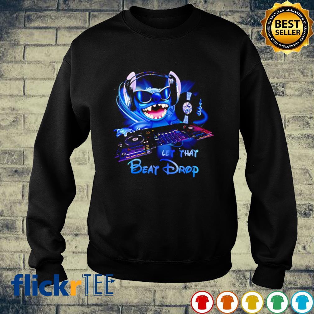 DJ Stitch let that beat drop s sweater