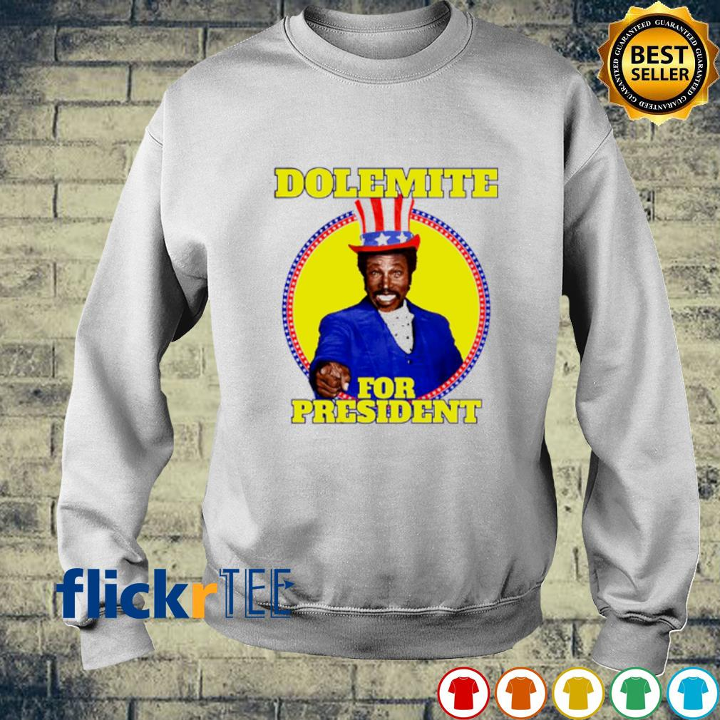 Dolemite for president election s sweater