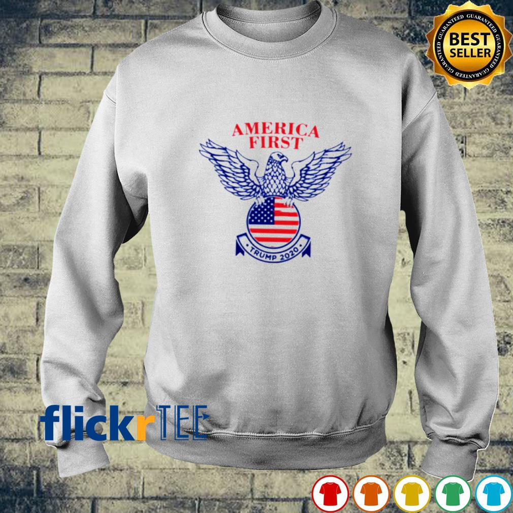 Eagle America First Trump 2020 American Flag Shirt sweater