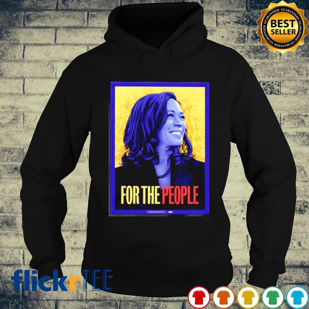 Kamala Harris For The People Shirt hoodie