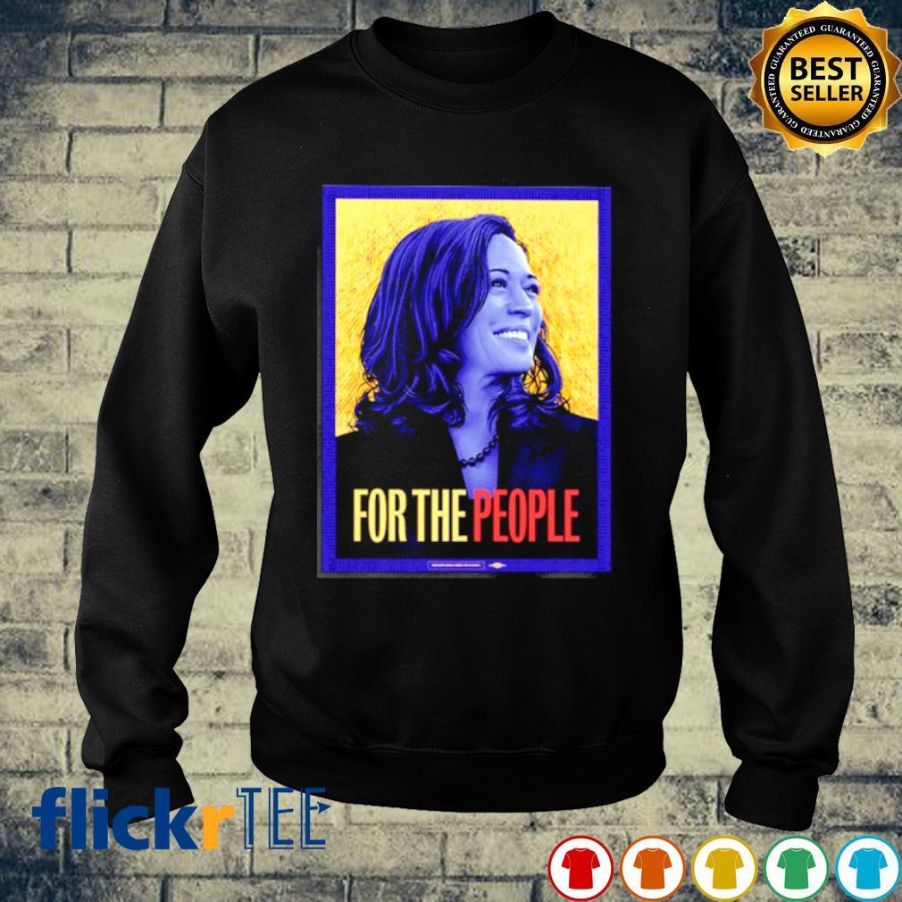 Kamala Harris For The People Shirt sweater