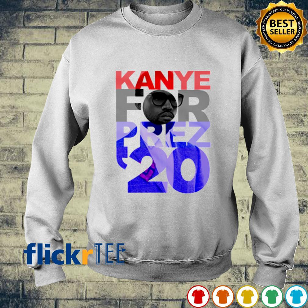 Kanye West for prez 2020 election s sweater