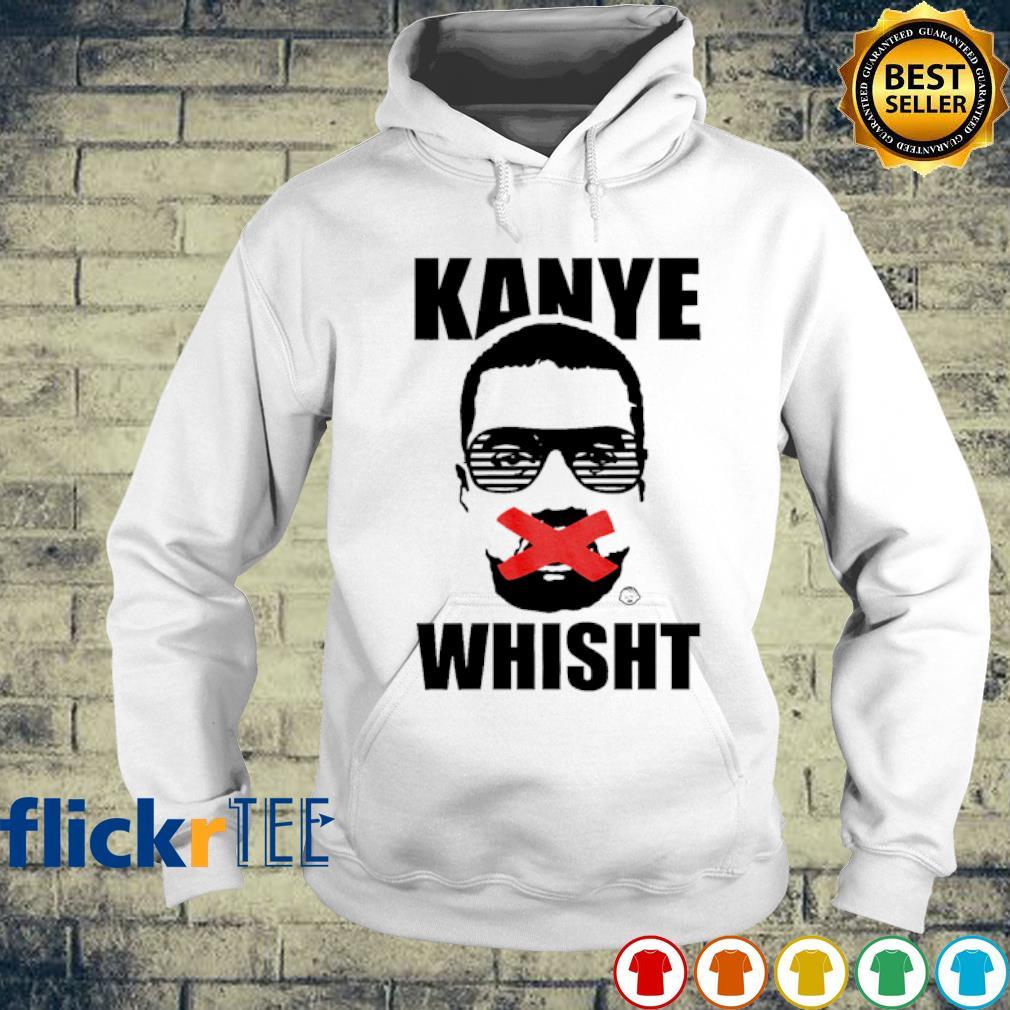 Kanye West Kanye whisht s hoodie