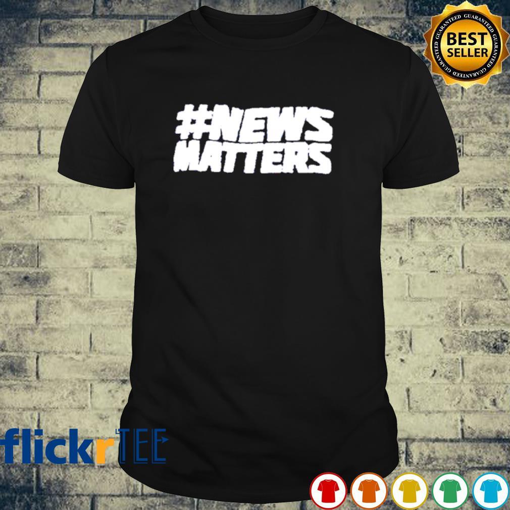 News matters shirt