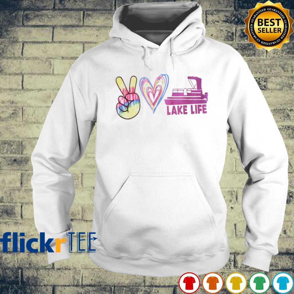 Peace love lake life s hoodie