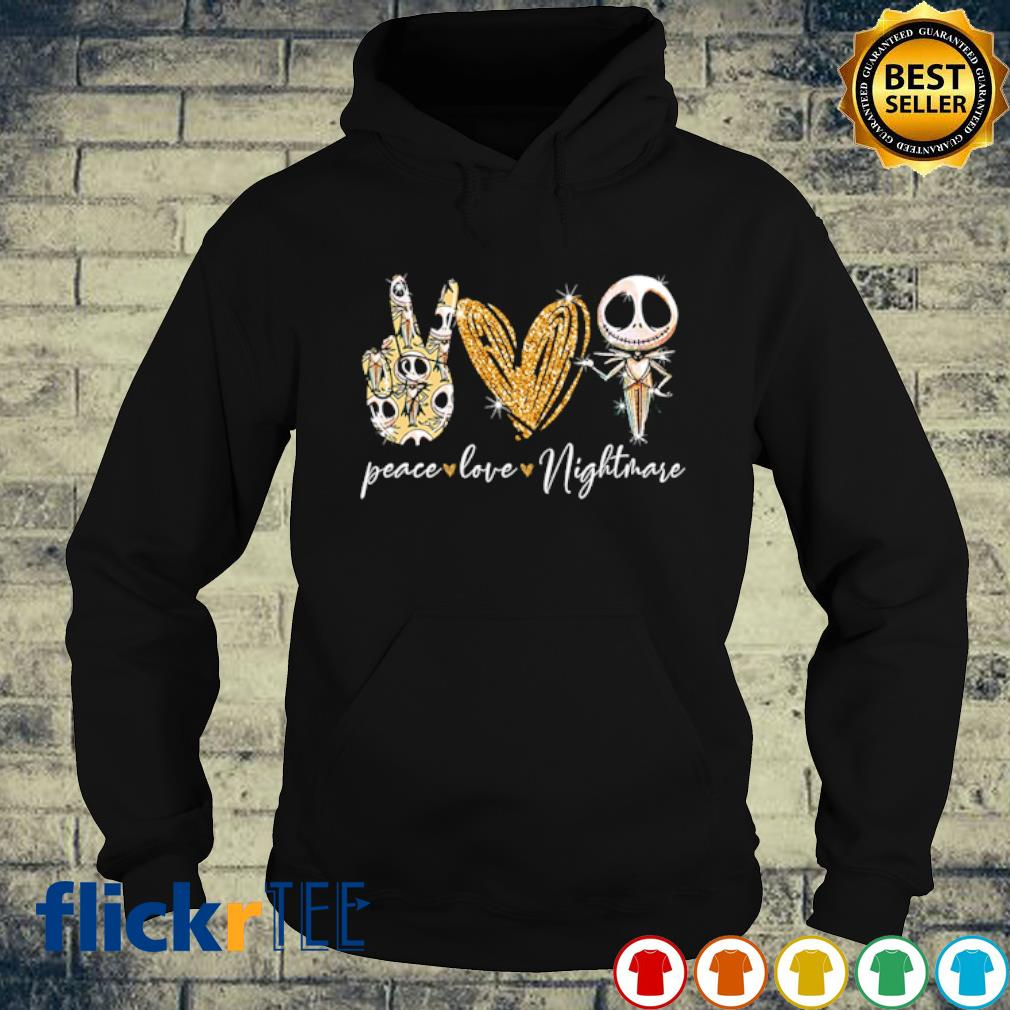 Peace Love Nightmare s hoodie
