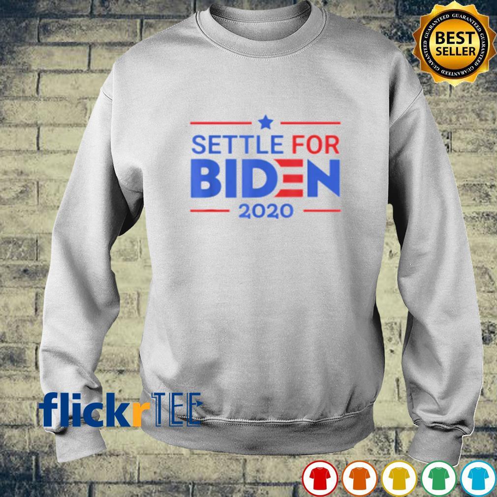 Settle for Biden 2020 election s sweater