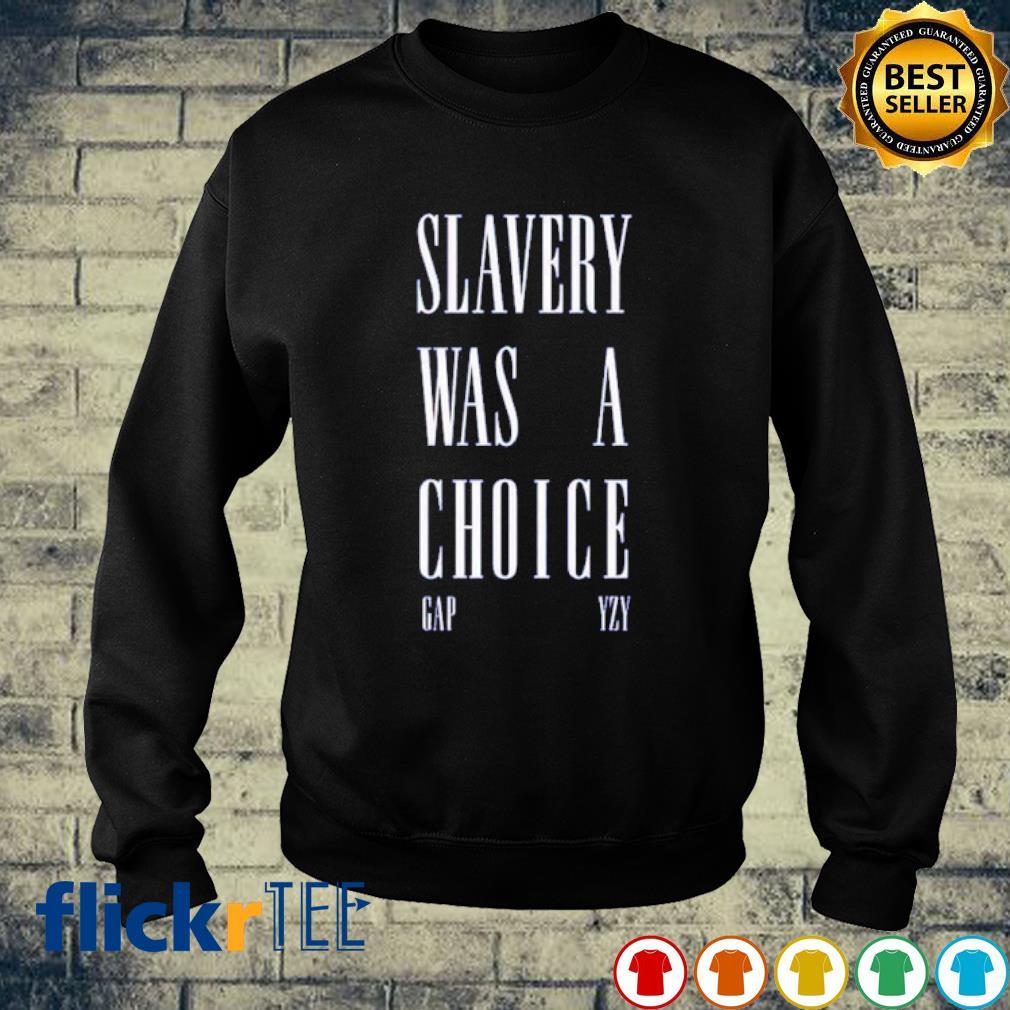 Slavery was a choice s sweater