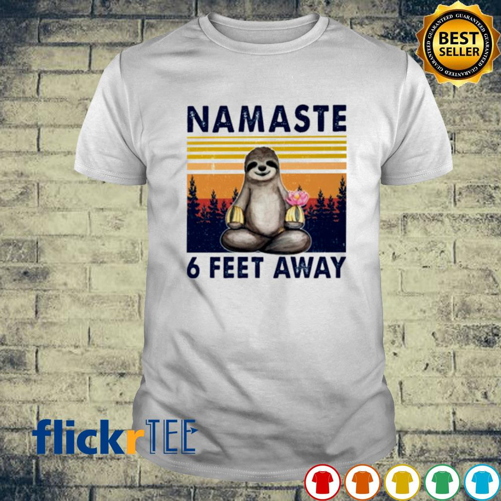 Sloth namaste 6 feet away vintage shirt