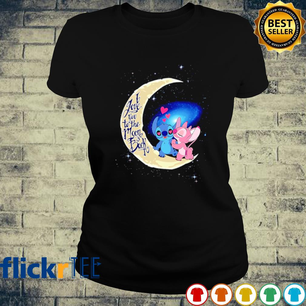 Stitch and Angel I love you to the moon and back s ladies-tee