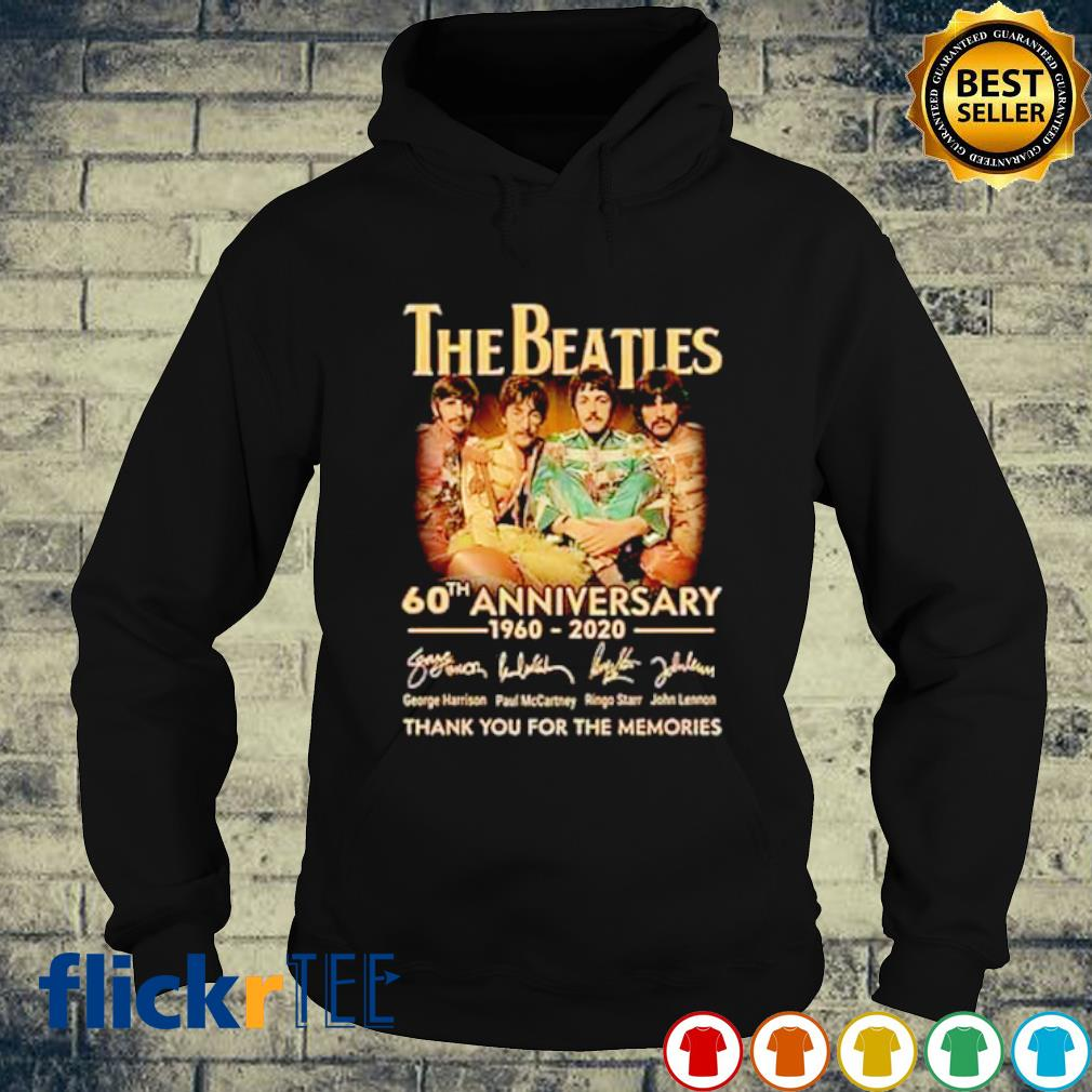 The Beatles 60th Anniversary 1960 2020 thank you for the memories s hoodie