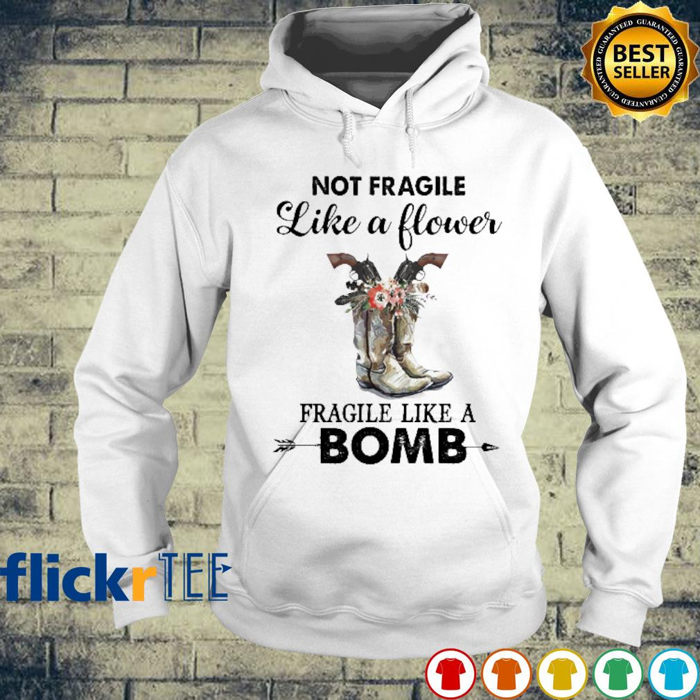 Veteran boots not fragile like a flower fragile like a bomb s hoodie