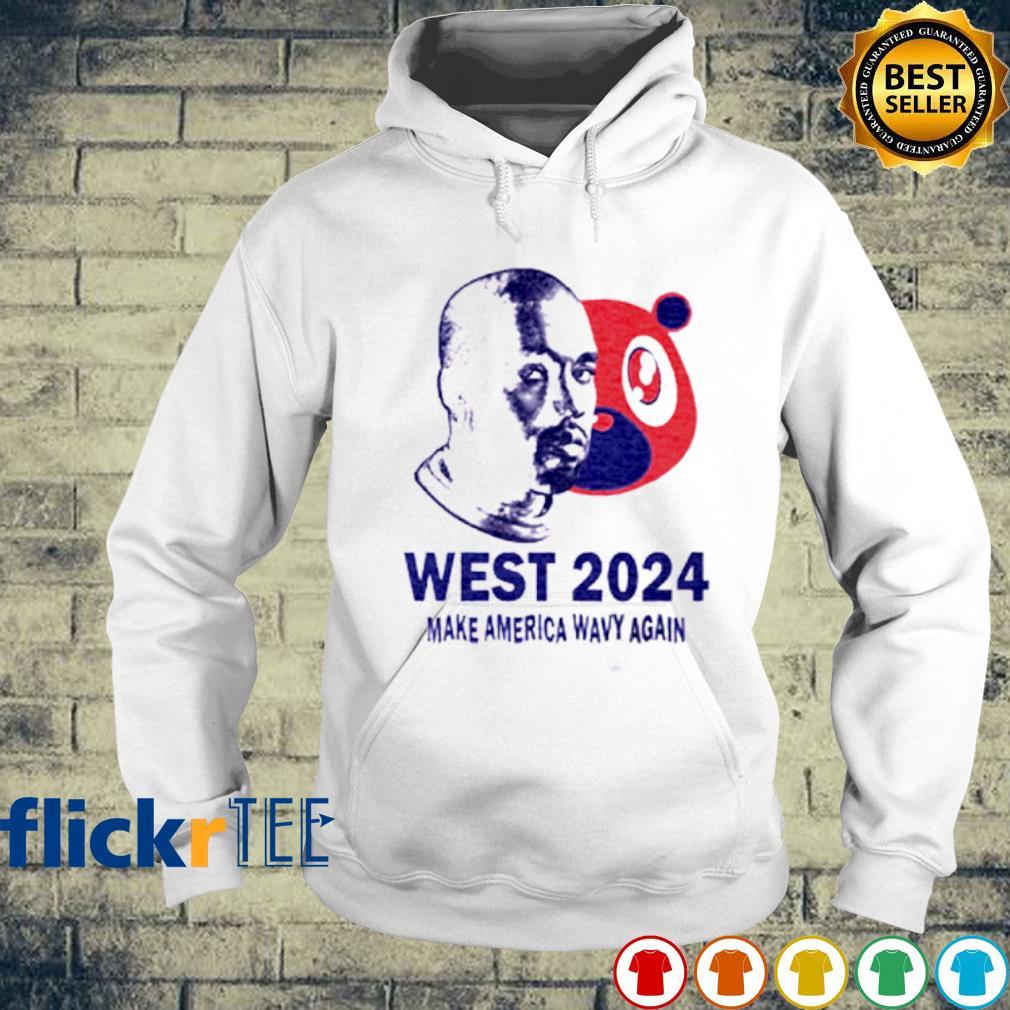 West 2024 make America wavy again s hoodie
