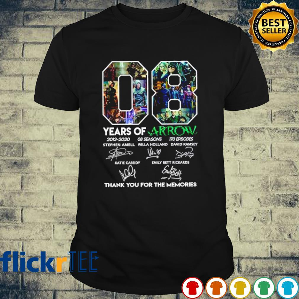 08 years of Arrow 2012 2020 thank you for the memories signature shirt
