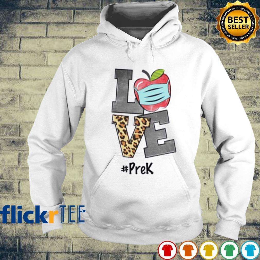 Teacher Love pre k s hoodie